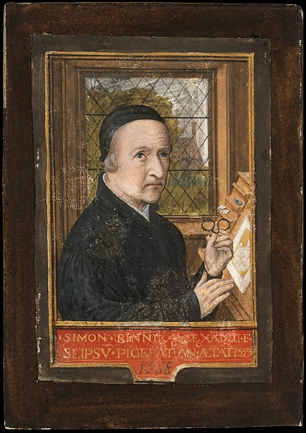 *lunettes enlumineur Simon Bening, Self-portrait, 1558, tempera on parchment, 9 cm by 6 cm (Metropolitan Museum of Art, New York).